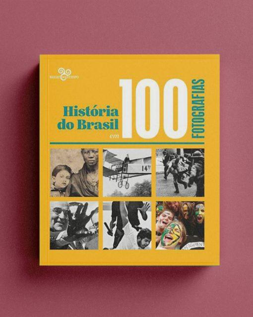 Historia do Brasil em 100 Fotografias