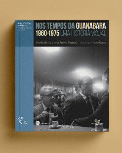 Nos tempos da Guanabara
